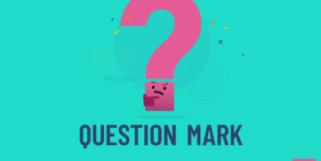 Remember, interrogative clauses or phrases require the use of a question mark.