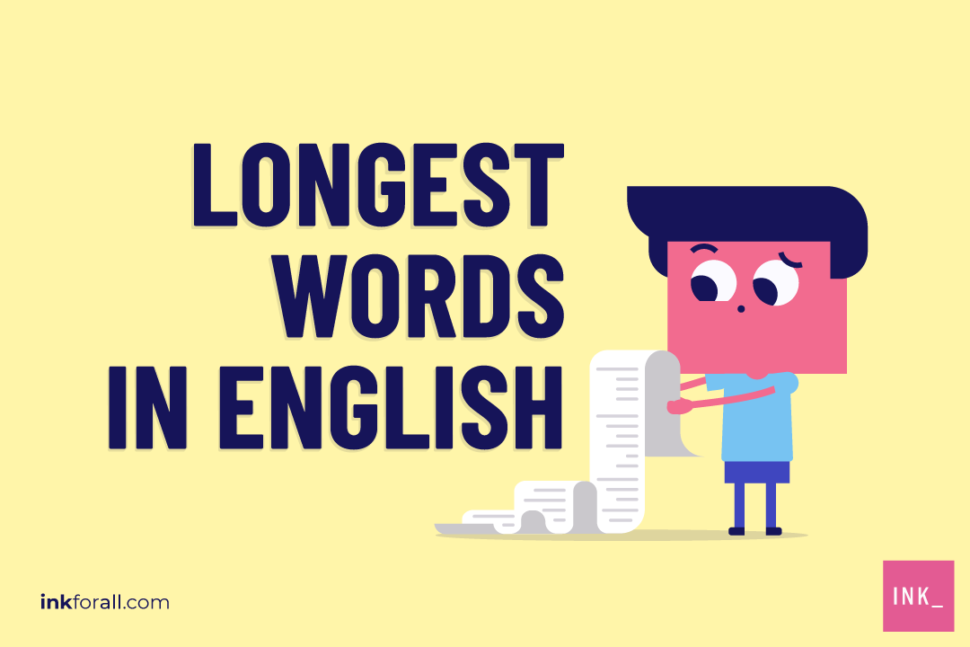 Ever wondered what the longest words in English language are?