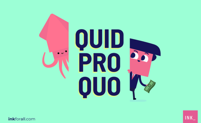 Fun fact: Squid pro quo is a barter system used in remote communities. It involves exchanging of squid and other mollusks for other products and services.