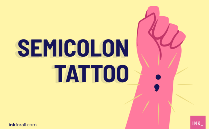 The semicolon tattoo reminds people suffering from depression, addiction, and suicidal tendencies that their stories are not yet over. The symbol has long been associated with Project Semicolon, a nonprofit organization that fights to erase the stigma around issues like mental health, addiction, depression, and suicide.